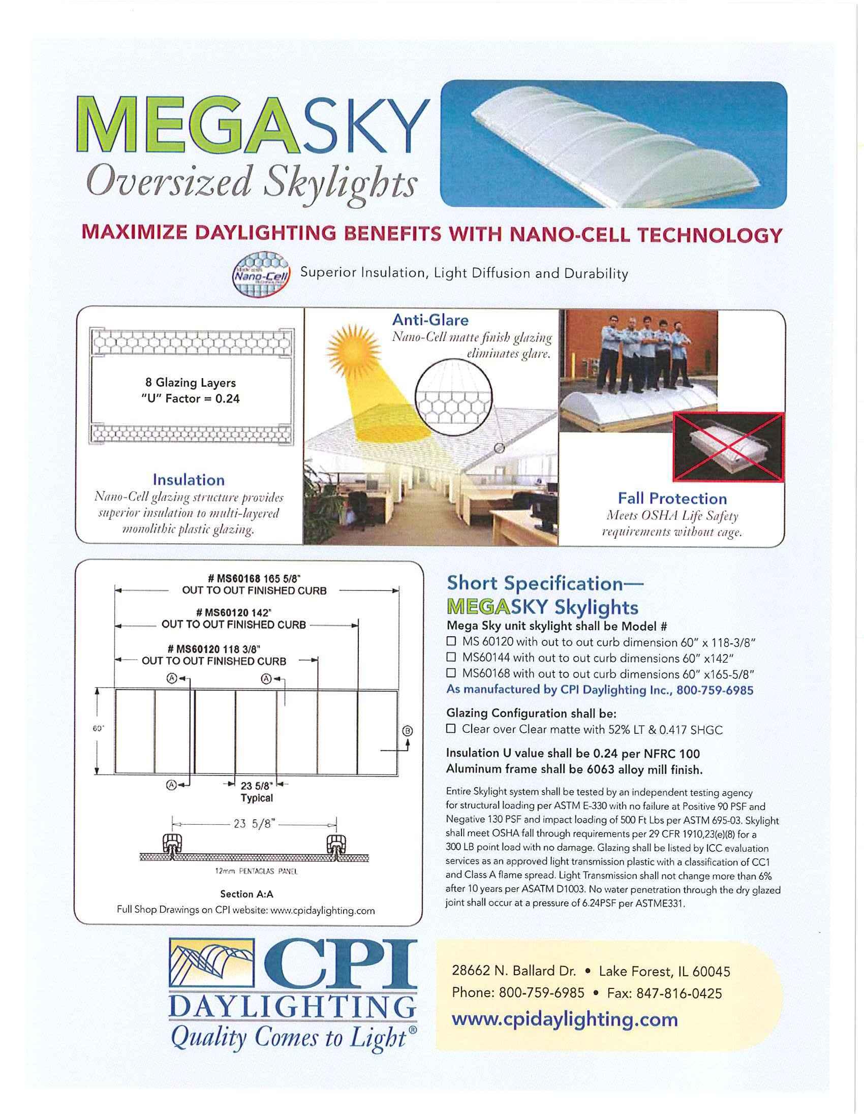CPI MegaSky skylights maximize daylighting benefits with nano-cell technology.